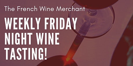 Friday Night Wine Tasting, January 31 tickets