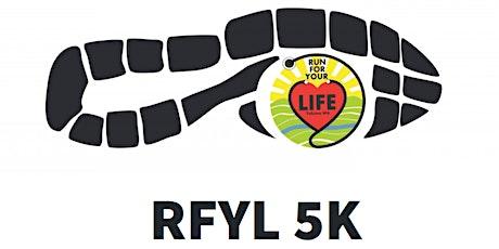 Run for Your Life 5K Fun Run/Walk tickets