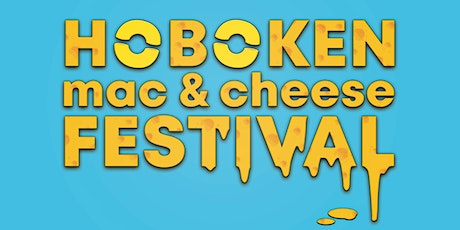 2nd Annual Hoboken Mac & Cheese Festival tickets