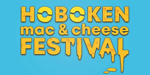 2nd Annual Hoboken Mac & Cheese Festival