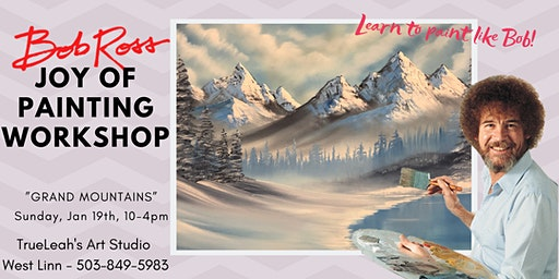 Bob Ross Joy of Painting Workshop - Grand Mountains