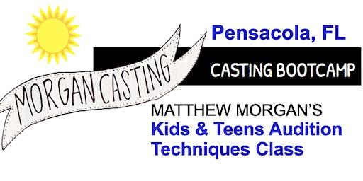Morgan Casting Kids & Teens Audition Workshop | PENSACOLA, FL