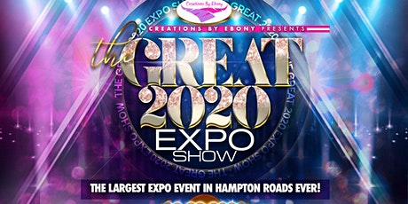 """THE """"GREAT 2020"""" EXPO SHOW tickets"""
