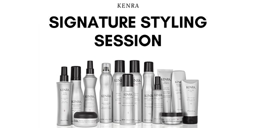 Kenra Signature Styling Session
