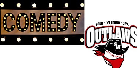 11U South Western York Outlaws Comedy Night Fundraiser tickets