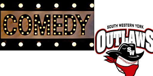 11U South Western York Outlaws Comedy Night Fundraiser