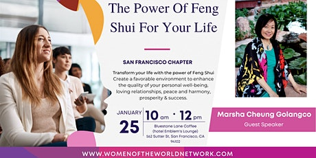 Women of the World Network SF Chapter: The Power Of Feng Shui For Your Life tickets