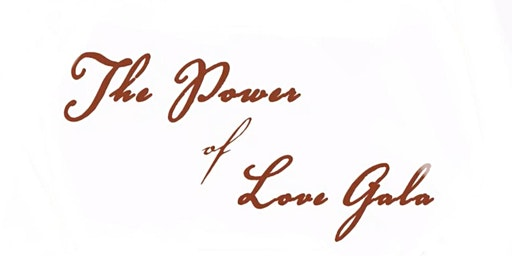 The Power of Love Gala