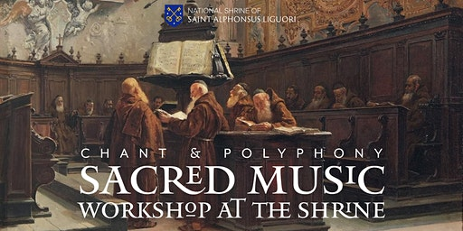 Sacred Music Workshop at the Shrine