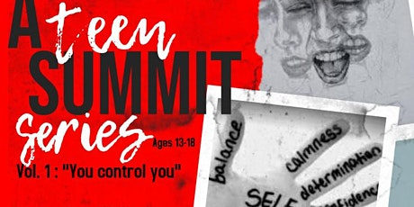 A Teen Summit Series Vol. 1: You Control You tickets
