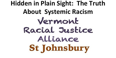 Hidden In Plain Sight - The Truth About Systemic Racism tickets
