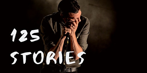 125 Stories - true stories told live
