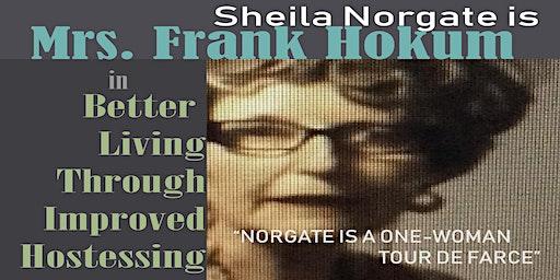 Mrs. Frank Hokum's Better Living Through Improved Hostessing