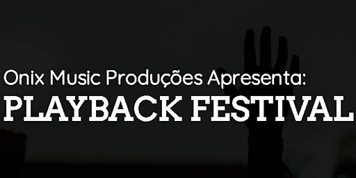 2ª Edição Playback Festival