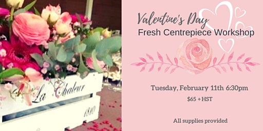Valentine's Day Fresh Floral  Centerpiece Workshop