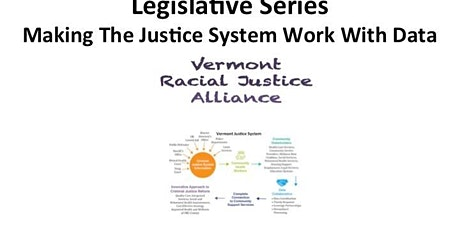 Legislative Series - Making the Justice System Work With Data tickets