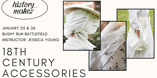History Makes: 18th Century Accessories