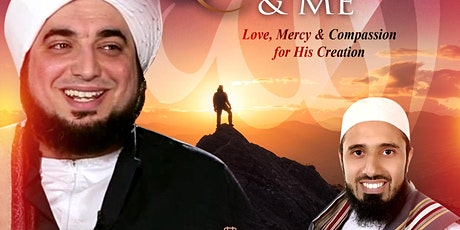 Allah & Me | Love, Mercy & Compassion For His Creation tickets
