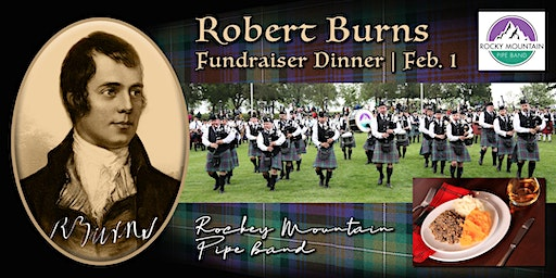 6th Annual Rocky Mountain Pipe Band Robbie Burns Dinner