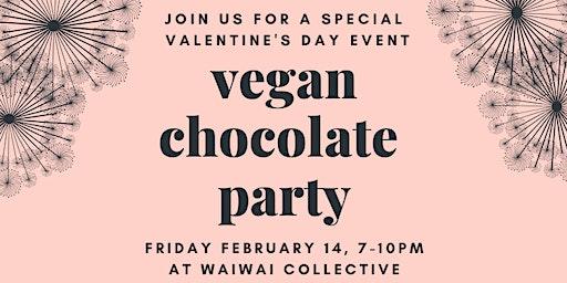 Vegan Chocolate Party