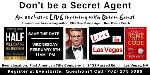 Don't Be A Secret Agent - A Live Brian Ernst Training in Las Vegas