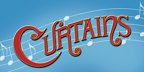 Curtains the Musical tickets