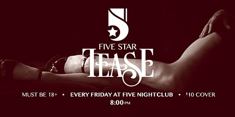 """Five Star Tease 3/27 """"Newly Nudes"""" with Melani Khandroma tickets"""