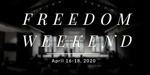 April 2020 Freedom Weekend