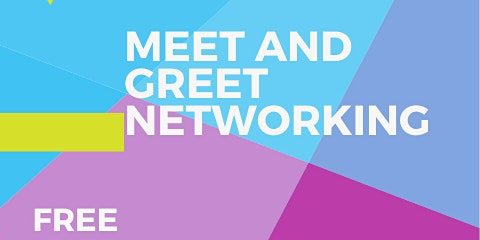 Meet and Greet (Neworking)
