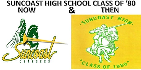 Suncoast High School Class Of '80 - 40 Year Reunion tickets