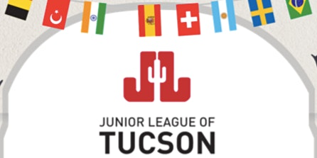Junior League of Tucson Presents: It's a Small World