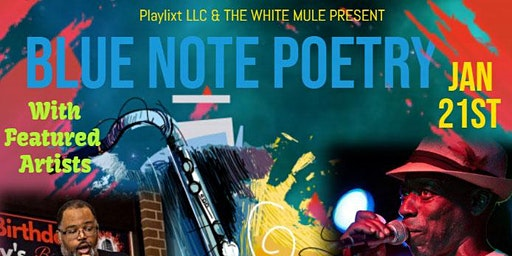 Blue Note Poetry feat. BiG Bailey & Stevie Harris!