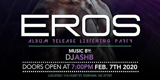 Eros Album Release Party