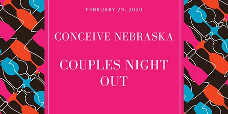 Conceive Nebraska Couples Night Out tickets