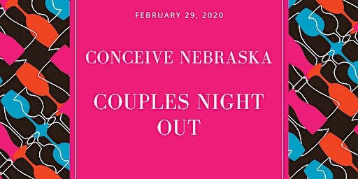 Conceive Nebraska Couples Night Out