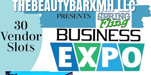 The Beauty Bar xMH Presents: Spring Fling Business Expo