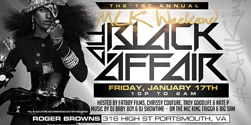 #StillKing MLK Weekend All Black Affair @ Roger Browns 1/17