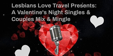 LLT Presents: A Valentine's Night Singles & Couples Mix & Mingle tickets