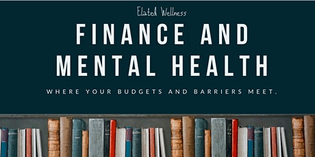 Finance and Mental Health - Part I, II & III tickets