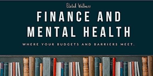 Finance and Mental Health - Part I, II & III