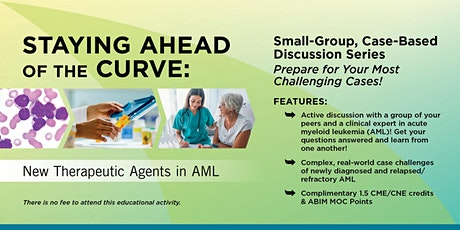 Staying Ahead of the Curve: New Therapeutic Agents in AML tickets