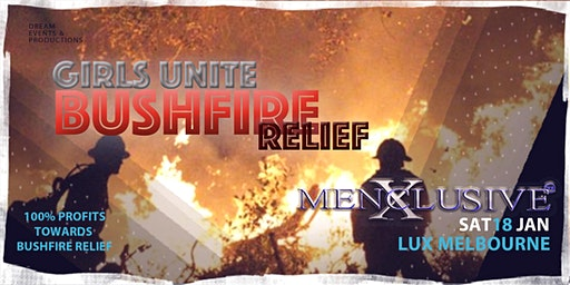 GIRLS UNITE BUSHFIRE RELIEF show by MenXclusive - Melbourne 18 JAN