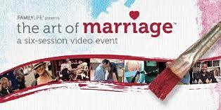 The Art of Marriage - A Six Session Video Event