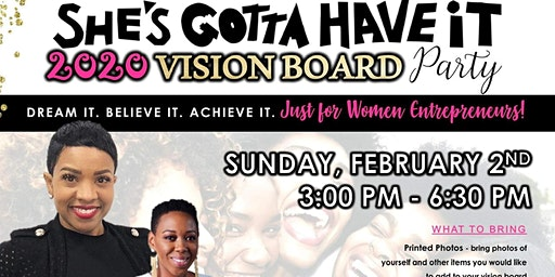 She's Gotta Have It  20/20 ~ Vision Board Party