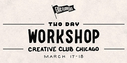 Eric Floberg's Two-Day WORKSHOP