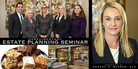 Complimentary Estate Planning Seminar tickets