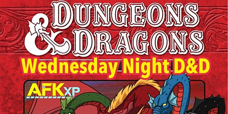 Wednesday Night Dungeons & Dragons at AFKxp tickets