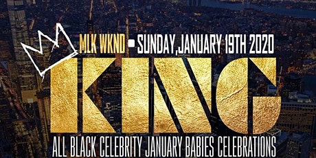 "CEO FRESH PRESENTS: ""KING"" ALL BLACK CELEBRITY BIRTHDAY CELEBRATION FOR MTA ROCKY & POWER 105 DJ WILL tickets"