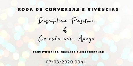 Disciplina Positiva e Criação com Apego: Conversa e Vivências! tickets