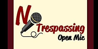 Burgundy Club: No Trespassing Open-Mic